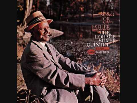 Mix - Horace Silver - Song for My Father