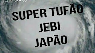 Tufão Jebi rumo ao Japão - 01/09/2018