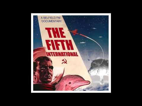 The Fifth International: A Belfield FM Documentary