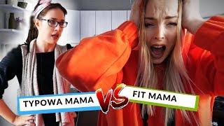 TYPOWA MAMA VS FIT MAMA | impreza