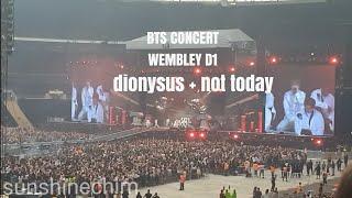 BTS CONCERT WEMBLEY D1 DIONYSUS - NOT TODAY