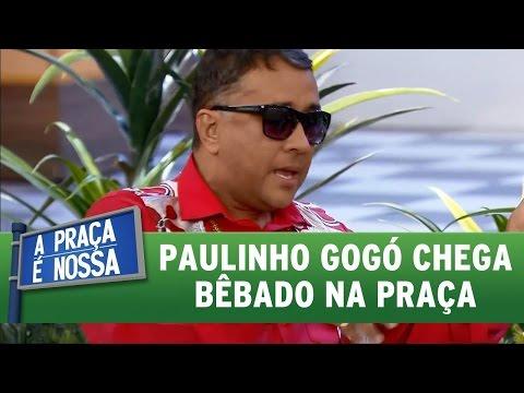 A Praça é Nossa  (26/05/16) Paulinho Gogó chega bêbado na praça