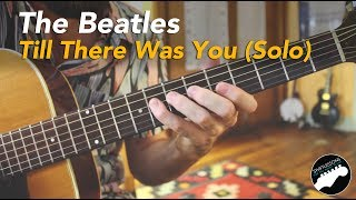 "The Beatles ""TIll There Was You"" - Guitar Solo Lesson - Pt. 2-2"