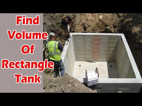 How To Calculate Volume Of Rectangle Tank & Liquid Inside The Tank