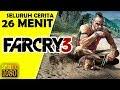 Seluruh Alur Cerita Far Cry 3 Hanya 26 MENIT Lokasi Gamenya Di Indonesia mp3