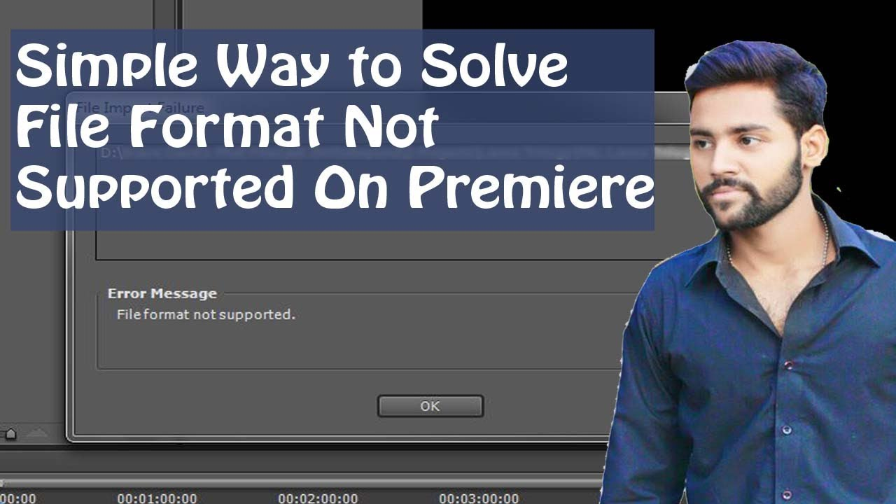File Format Not Supported Premiere Pro: MKV AVI or MP4 Import Issues Fix In  URDU