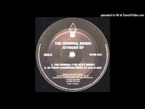 The Criminal Minds - 32 Troop (Hardware Remix)