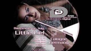 DanceAble vs July - Little Lie! (OverDrive Division Remix)