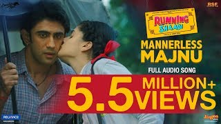 Mannerless Majnu Video Song | Running Shaadi (2017)