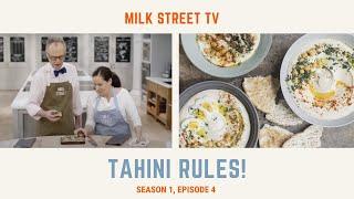 Gambar cover Milk Street Television | Tahini Rules! (Season 1, Episode 4)