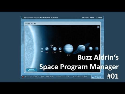 Buzz Aldrin's Space Program Manager - #01 - One failure and one success