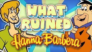 What RUINED Hanna-Barbera?