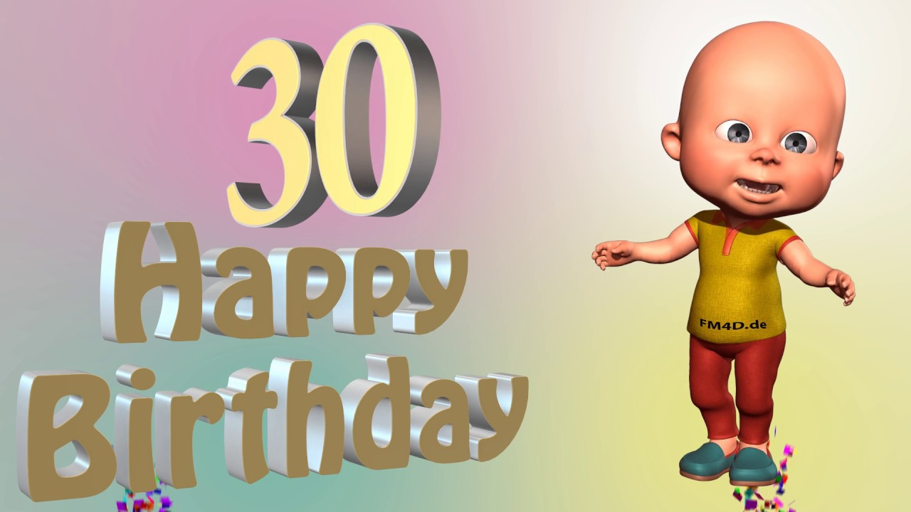 Lustiges Geburtstags Video Alter 30 Jahre Happy Birthday To You 30