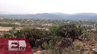 Cambio climático pega al Valle del Mezquital en Hidalgo/ Atalo Mata