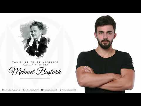 Mehmet Baştürk | Tahir ile Zühre Meselesi - Nazım Hikmet Ran