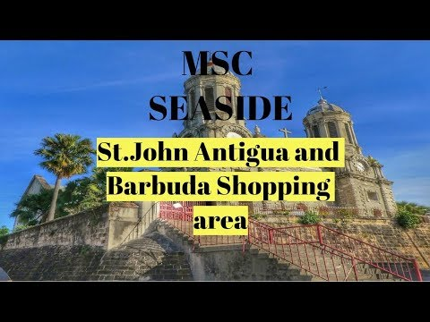 MSC SEASIDE St.John Antigua and Barbuda Center of shopping area
