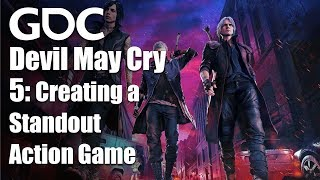 Devil May Cry 5: Creating a Standout Action Game