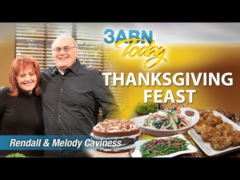 """3ABN Today Cooking - """"Thanksgiving Feast"""" with Rendall & Melody Caviness (TDYC190002)"""