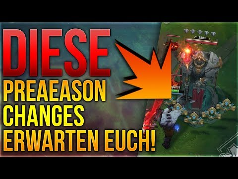 Diese Preaeason 9 Changes erwarten euch [League of Legends] [Deutsch / German] thumbnail