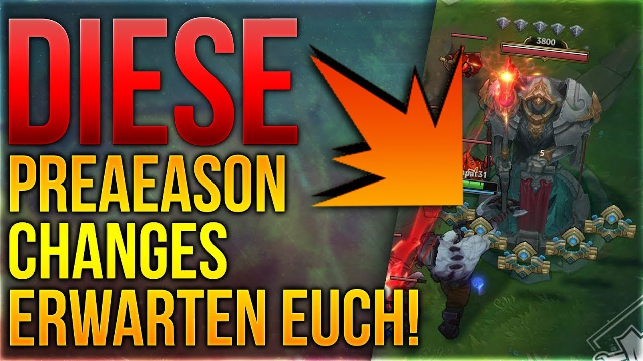 Diese Preseason 9 Changes erwarten euch [League of Legends] [Deutsch /  German]