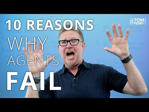 10 Reasons Why Most Agents FAIL in Real Estate | #TomFerryShow Episode 134