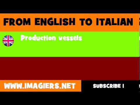 How to say Production vessels in Italian