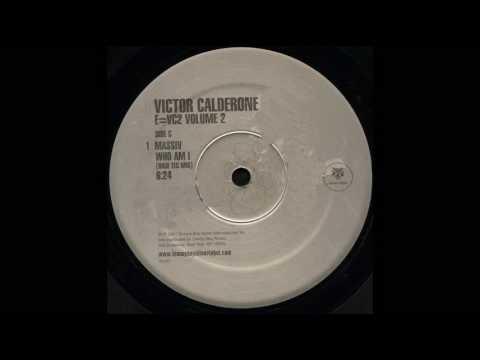 Who Am i Massiv Victor Calderone's (High Tec Mix)