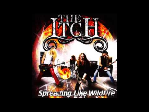 The Itch - Spreading Like Wildfire (Full Album)