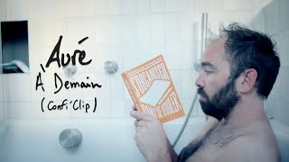 Auré - À Demain (Confi'Clip)