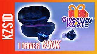 [Audio Toys] GIVE AWAY KZ ATE và đánh giá True Wireless của KZ giá 690k!!! - KZ S1D