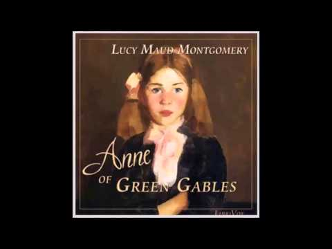 Anne of Green Gables by Lucy Maud MONTGOMERY (FULL Audiobook)