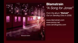 Blamstrain - A Song For Jonas