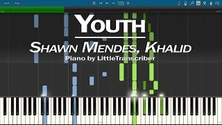 Shawn Mendes - Youth (Piano Cover) ft Khalid by LittleTranscriber