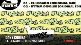 Dany Cohiba - El Legado (Original Mix)