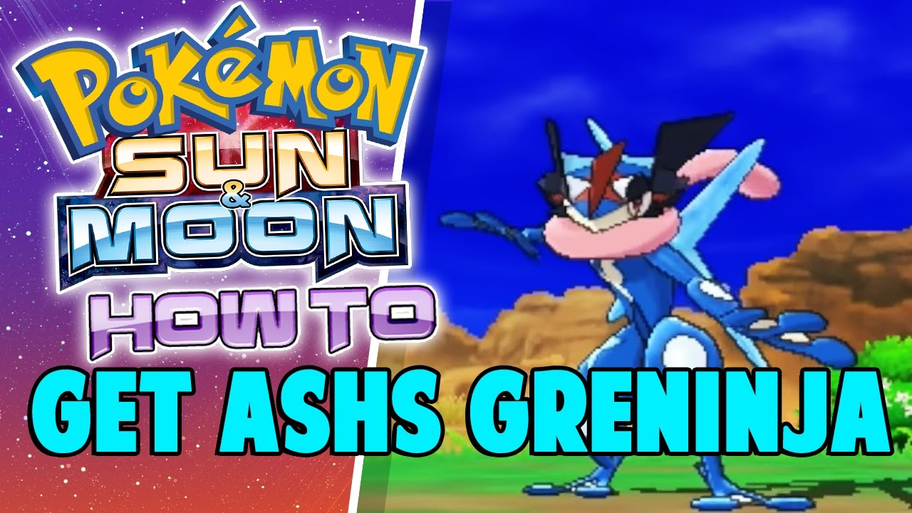How To Get Ashs Greninja In Pokemon Sun And Moon How To Get Ashs