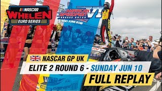 ELITE 2 Round 6 | NASCAR GP UK 2018