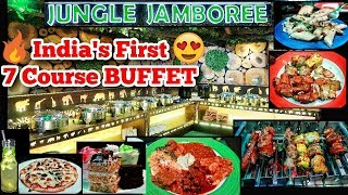 INDIA's FIRST 7 COURSE UNLIMTED BUFFET STARTING AT Rs 499 | JUNGLE JAMBOREE | DELHI | INDIA |