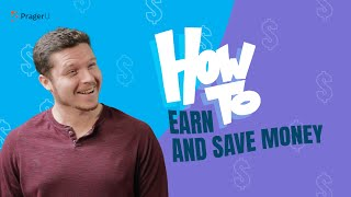 How to Earn and Save Money