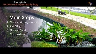 "Geosynthetic Application | How ""Gabion with Geotextile Bag in Shore Protection"" is done?"
