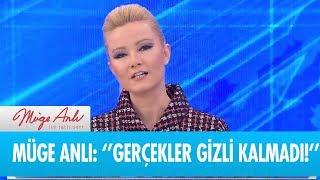 Müge Anlı: ''Gerçekler gizli kalmadı!'' - Müge Anlı ile Tatlı Sert 10 Ocak 2019