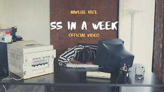 Navelle Hice - 55 In A Week (Official Video)