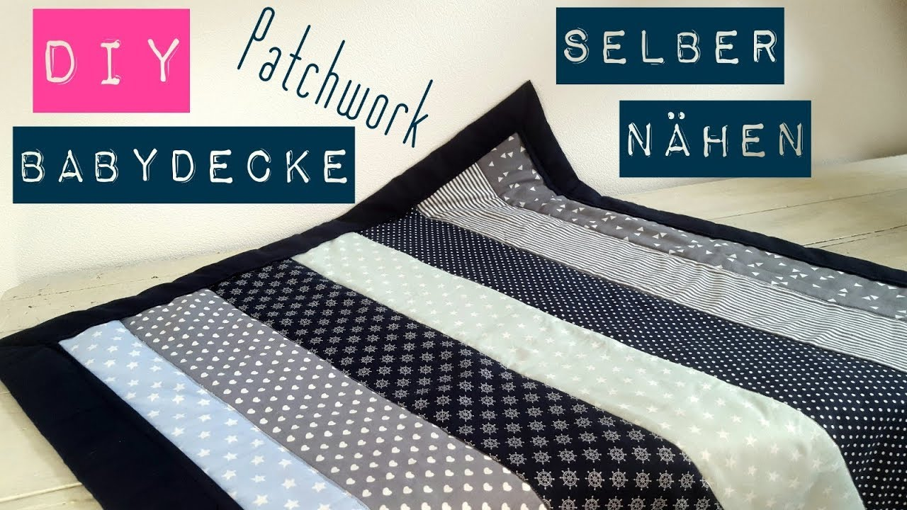 diy babydecke patchworkdecke selber n hen n hen f r. Black Bedroom Furniture Sets. Home Design Ideas