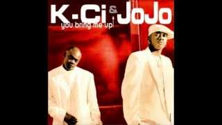 K-ci & JoJo - You Bring Me Up,You Bring Me Down