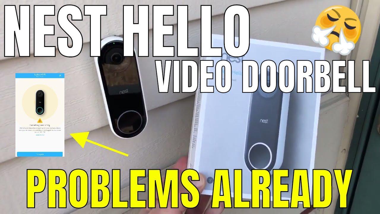Nest Hello Video Doorbell | Problems Already