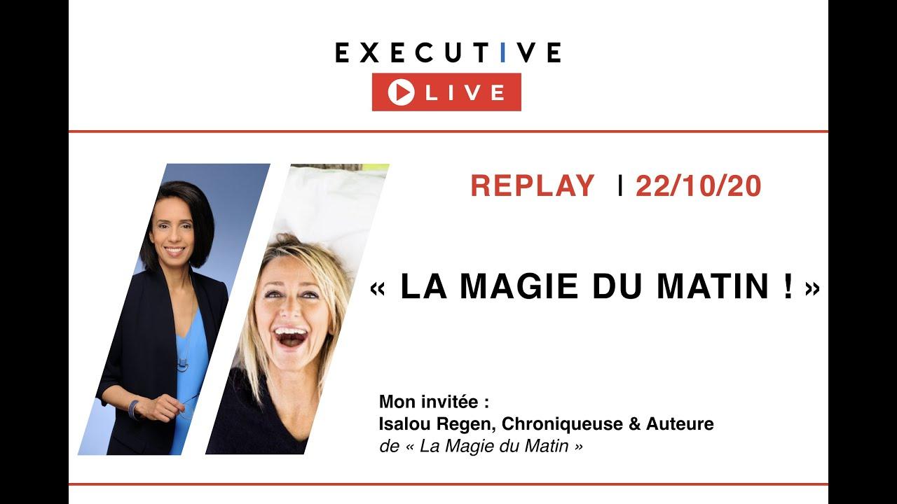 """(VOTRE REPLAY - LIVE 22/10) - """"La Magie du Matin"""" avec Isalou Regen"""