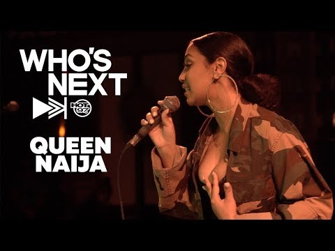 Who's Next | Queen Naija
