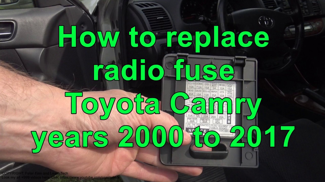 How to replace radio fuse Toyota Camry Years 2000 to 2017