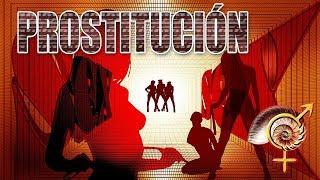 PROSTITUCIÓN: Historia y posturas a favor y en contra