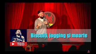 Teo @ Club 99 | Biscuiti, jogging si moarte | Teo Stand Up Comedy