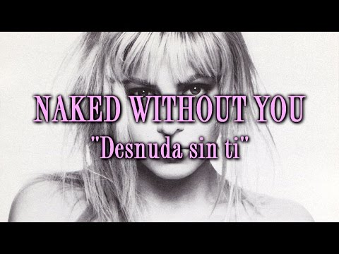 Taylor Dayne - Naked Without You (Letra en español)